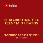 El MARKETING y la Ciencia de Datos ¿Como se integran?